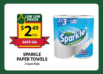 Sparkle Paper Towels 2 pack $2.49 Each